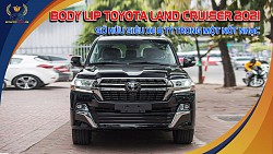 BODY LIP TOYOTA LAND CRUISER lên đời 2021